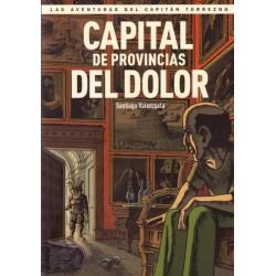 LAS AVENTURAS DEL CAPITÁN TORREZNO Nº 5 CAPITAL DE PROVINCIAS DEL DOLOR