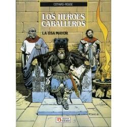 LOS HÉROES CABALLEROS Nº 2 LA OSA MAYOR