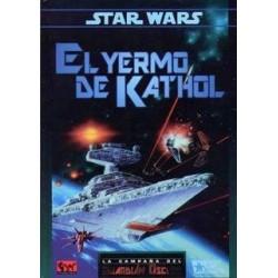 STAR WARS: EL YERMO DE KATHOL