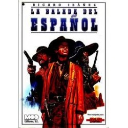 FAR WEST: LA BALADA DEL ESPAÑOL