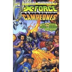ESPECIAL MUTANTES Nº 10 X-FORCE / CAMPEONES