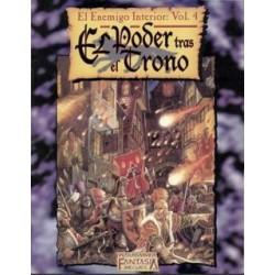 WARHAMMER FANTASY EL ENEMIGO INTERIOR VOL. 4: EL PODER TRAS EL TRONO