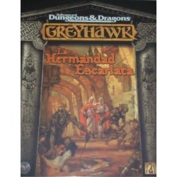AD&D: GREYHAWK. LA HERMANDAD ESCARLATA