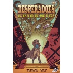 DESPERADOES: EPIDEMIC!