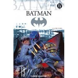 BATMAN COLECCIONABLE Nº 19 LA CRUZADA