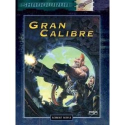 SHADOWRUN: GRAN CALIBRE