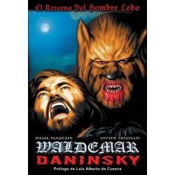 WALDEMAR DANINSKY: EL RETORNO DEL HOMBRE LOBO