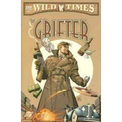 WILD TIMES: THE GRIFTER