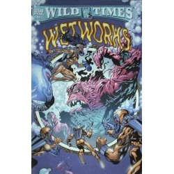 WILD TIMES: WETWORKS