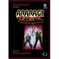 ARARAGI EXPRESS Nº 8 RONDÓ SANGRIENTO