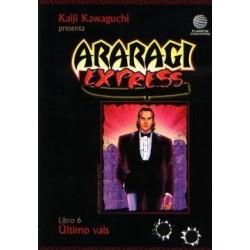 ARARAGI EXPRESS Nº 6 ÚLTIMO VALS