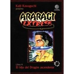 ARARAGI EXPRESS Nº 4 EL HIJO DEL DRAGÓN ASCENDENTE