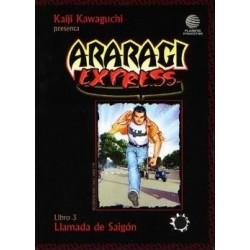ARARAGI EXPRESS Nº 3 LLAMADA DE SAIGÓN