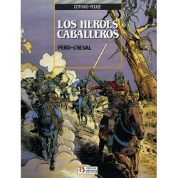 LOS HEROES CABALLEROS Nº 1 PERD-CHEVAL