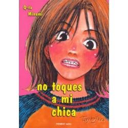 NO TOQUES A MI CHICA