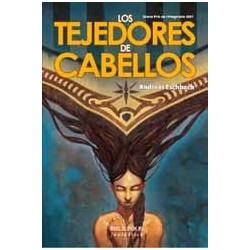 BIBLIÓPOLIS FANTÁSTICA Nº 14 LOS TEJEDORES DE CABELLOS