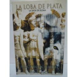 NARRATIVA HISTÓRICA Nº 1 LA LOBA DE PLATA