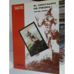 EL CENTAURO DE PIEDRA-COLECCIÓN AELITA Nº 6