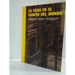 LA CASA EN EL CONFÍN DEL MUNDO-COLECCIÓN DUNWICH Nº 1