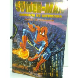 SPIDERMAN: BIOGRAFÍA NO AUTORIZADA