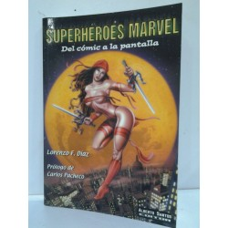 SUPERHÉROES MARVEL: DEL CÓMIC A LA PANTALLA