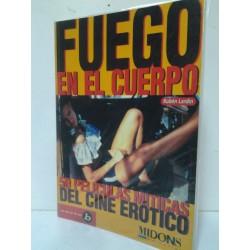 FUEGO EN EL CUERPO (50 PELICULAS MITICAS DEL CINE ERÓTICO)