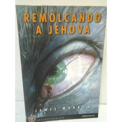 REMOLCANDO A JEHOVA