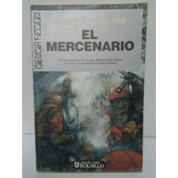 EL MERCENARIO (LLEVA UN ROTO EN EL LOMO)