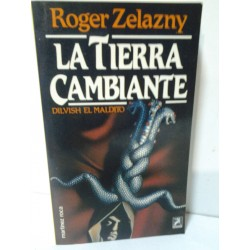 LA TIERRA CAMBIANTE (DILVISH EL MALDITO)