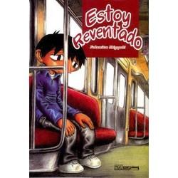 ESTOY REVENTADO (TOMO UNICO)