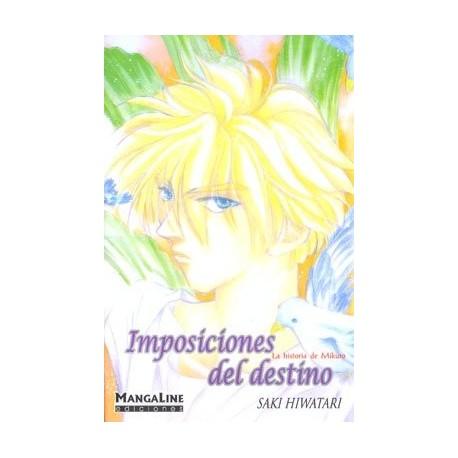 IMPOSICIONES DEL DESTINO (TOMO ÚNICO)