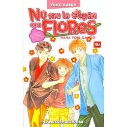 NO ME LO DIGAS CON FLORES Nº 16