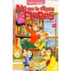 NO ME LO DIGAS CON FLORES Nº 13