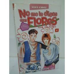 NO ME LO DIGAS CON FLORES Nº 4