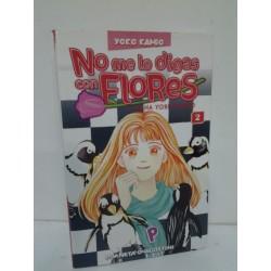 NO ME LO DIGAS CON FLORES Nº 2