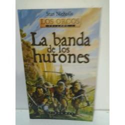 LA BANDA DE LOS HURONES