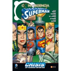 CONVERGENCIA: SUPERMAN CONVERGE EN CRISIS EN TIERRAS INFINITAS