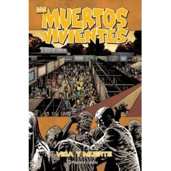 LOS MUERTOS VIVIENTES Nº 24 VIDA Y MUERTE