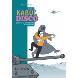 KABUL DISCO 1 COMO NO FUÍ SECUESTRADO EN AFGANISTÁN