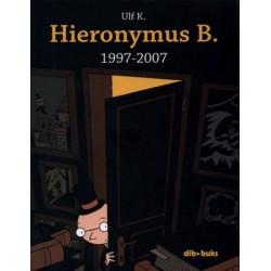 HIERONYMUS B. 1997-2007