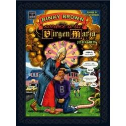 BINKY BROWN CONOCE A LA VIRGEN MARÍA