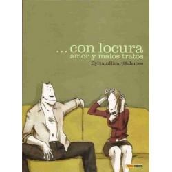 ... CON LOCURA, AMOR Y MALOS TRATOS