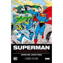 SUPERMAN Y LA LIGA DE LA JUSTICIA: ANTES DEL JUICIO FINAL