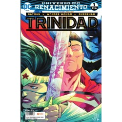 BATMAN / WONDER WOMAN / SUPERMAN: TRINIDAD Nº 1 (RENACIMIENTO)
