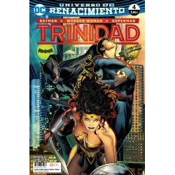 BATMAN / WONDER WOMAN / SUPERMAN: TRINIDAD Nº 4 (RENACIMIENTO)