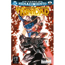 BATMAN / WONDER WOMAN / SUPERMAN: TRINIDAD Nº 9 (RENACIMIENTO)