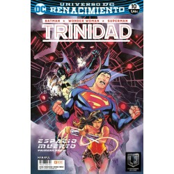 BATMAN / WONDER WOMAN / SUPERMAN: TRINIDAD Nº 10 (RENACIMIENTO)