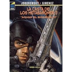 LA CASTA DE LOS METABARONES (3). AGNAR EL BISABUELO