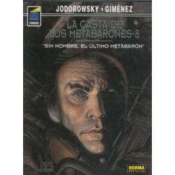 LA CASTA DE LOS METABARONES (8). SIN NOMBRE, EL ÚLTIMO METABARON