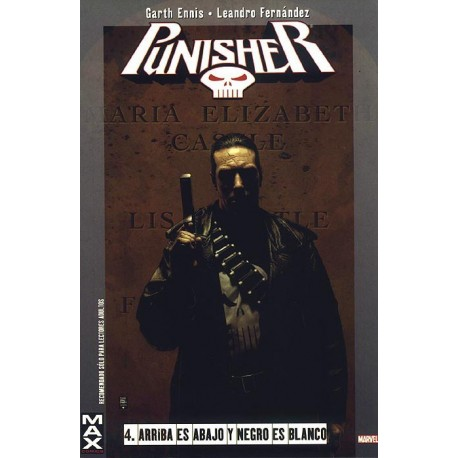 THE PUNISHER MAX 04 ARRIBA ES ABAJO Y NEGRO ES BLANCO